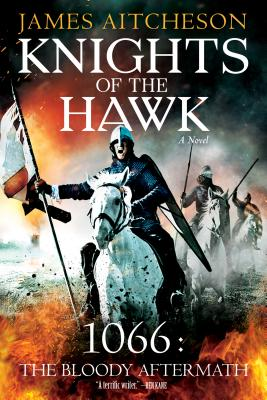 Image for Knights of the Hawk: A Novel (The Conquest Series)