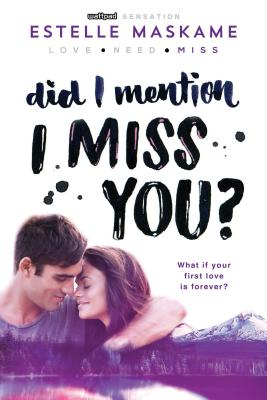 Image for Did I Mention I Miss You?
