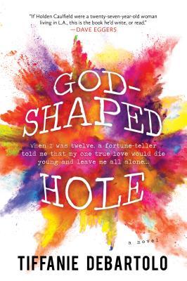 Image for God-Shaped Hole: A Novel