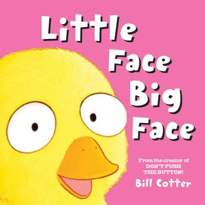 Little Face / Big Face: All Kinds of Wild Faces!, Cotter, Bill
