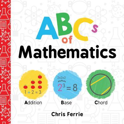 Image for ABCs of Mathematics (Baby University)