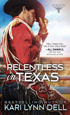 Image for Relentless in Texas (Texas Rodeo)