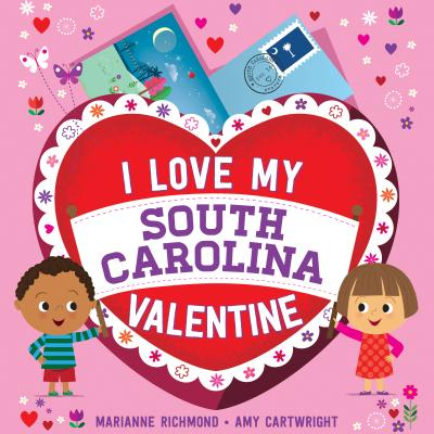 I LOVE MY SOUTH CAROLINA VALENTINE, RICHMOND, MARIANNE