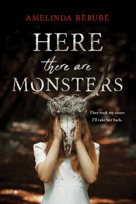 Image for Here There Are Monsters