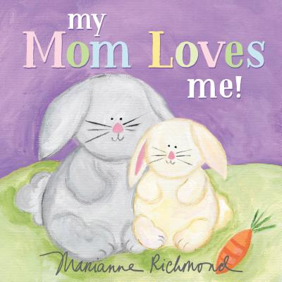 Image for MY MOM LOVES ME!