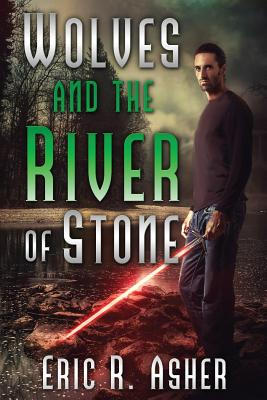 Image for Wolves and The River of Stone