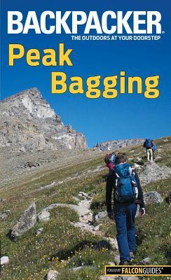 Image for Backpacker Magazine's Peak Bagging (Backpacker Magazine Series)