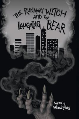 The Runaway Witch and the Laughing Bear