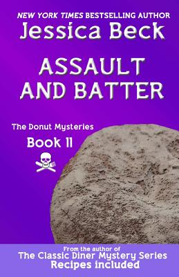 Image for Assault and Batter: Donut Mystery #11 (The Donut Mysteries)