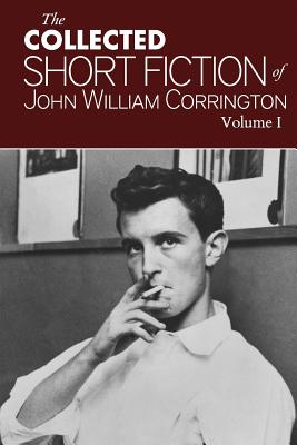 Image for Collected Short Fiction of John William Corrington (Volume 1)