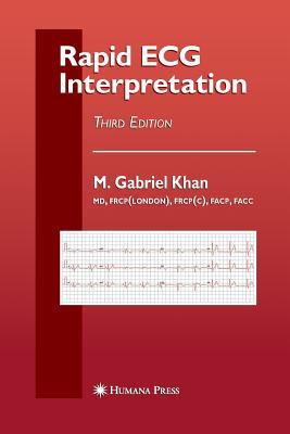 Rapid ECG Interpretation (Contemporary Cardiology), Khan, M. Gabriel