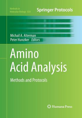 Amino Acid Analysis: Methods and Protocols (Methods in Molecular Biology)