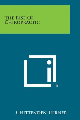 Image for The Rise of Chiropractic