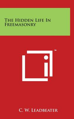 Image for The Hidden Life In Freemasonry