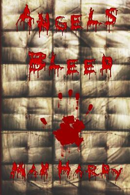 Angels Bleed, Max Hardy