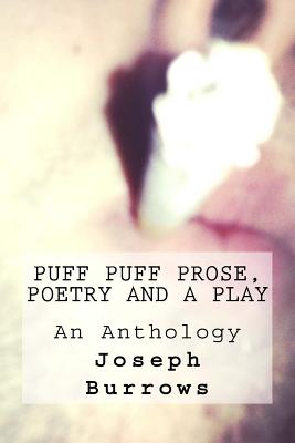 Image for Puff Puff Prose Poetry and a Play (Volume 1)