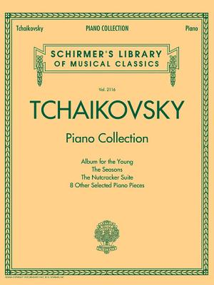 Image for Tchaikovsky Piano Collection: Schirmer's Library of Musical Classics Volume 2116