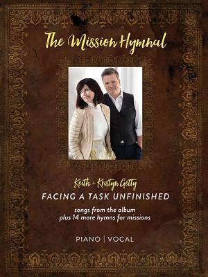 Image for Keith & Kristyn Getty - The Mission Hymnal: Facing a Task Unfinished