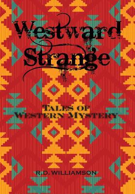 Image for Westward Strange: Tales of Western Mystery