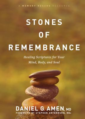 Image for Stones of Remembrance: Healing Scriptures for Your Mind, Body, and Soul (Memory Rescue Resource)