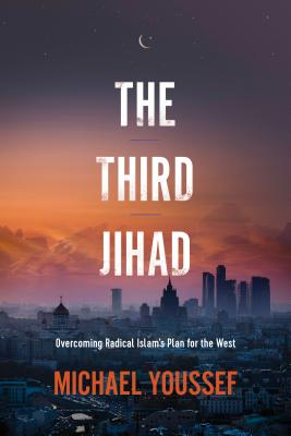 Image for The Third Jihad: Overcoming Radical Islam's Plan for the West