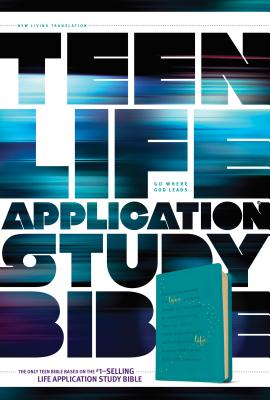 Image for NLT Teen Life Application Study Bible (LeatherLike, Teal)