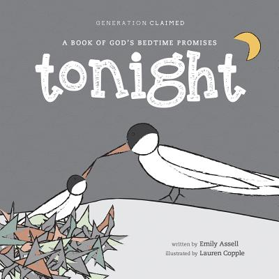 Image for Tonight: A Book of God's Bedtime Promises (Generation Claimed)