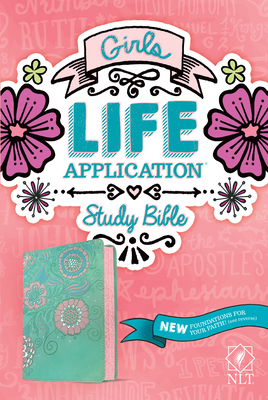 Image for NLT Girls Life Application Study Bible (LeatherLike, Teal/Pink Flowers)