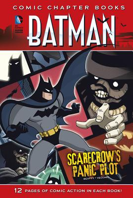 Image for Scarecrow's Panic Plot (Batman: Comic Chapter Books)