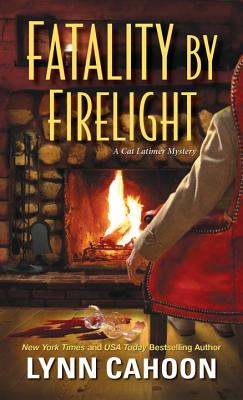 Image for Fatality by Firelight (A Cat Latimer Mystery)