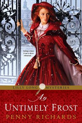 An Untimely Frost (Lilly Long Mysteries), Richards, Penny