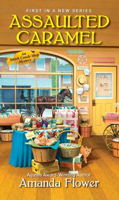 Image for Assaulted Caramel (An Amish Candy Shop Mystery)