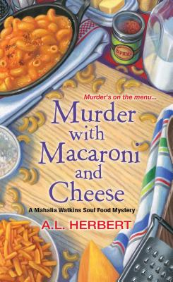 Image for Murder with Macaroni and Cheese (A Mahalia Watkins Mystery)