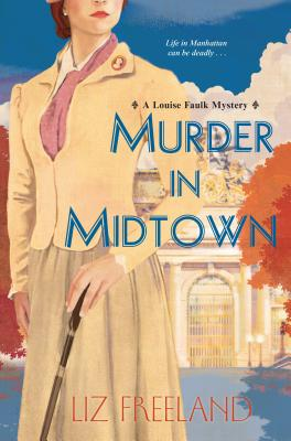 Image for Murder in Midtown (A Louise Faulk Mystery)