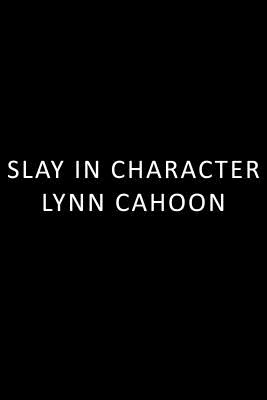 Image for Slay in Character