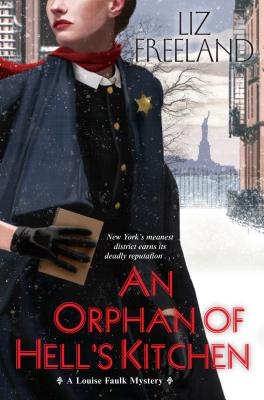 Image for An Orphan of Hell's Kitchen (A Louise Faulk Mystery)