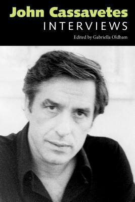 Image for John Cassavetes: Interviews (Conversations with Filmmakers Series)