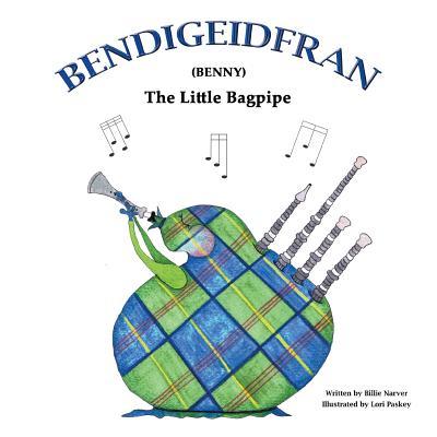 Image for Bendigeidfran (Benny): The Little Bagpipe