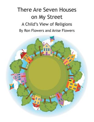 Image for There Are Seven Houses on My Street: A Child's View on Religions
