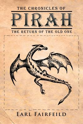 Image for CHRONICLES OF PIRAH: THE RETURN OF THE OLD ONE