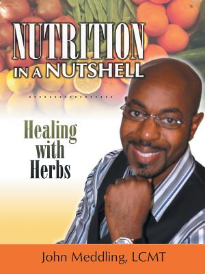 Image for Nutrition in a Nutshell: Healing with Herbs