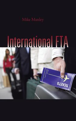International Fta, Manley, Mike