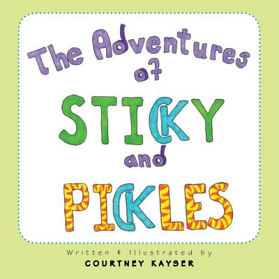 Image for The Adventures of Sticky and Pickles
