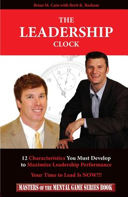 Image for The Leadership Clock: Your Time to Lead Is Now!