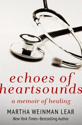 Image for Echoes of Heartsounds: A Memoir of Healing