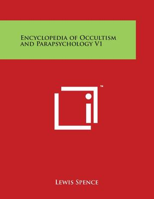 Image for Encyclopedia of Occultism and Parapsychology V1