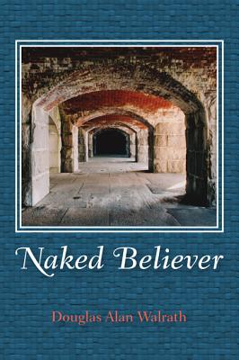 Image for Naked Believer