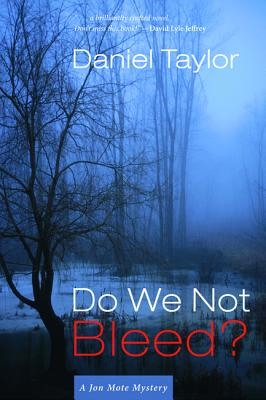 Image for Do We Not Bleed?: A Jon Mote Mystery