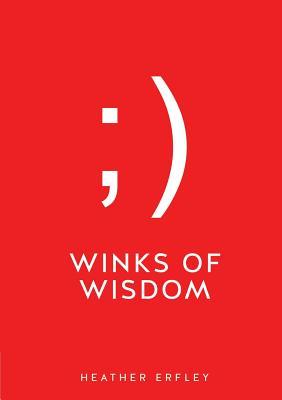 Winks of Wisdom, Erfley, Heather