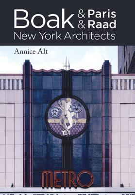 Boak & Paris / Boak & Raad: New York Architects, Alt, Annice M.